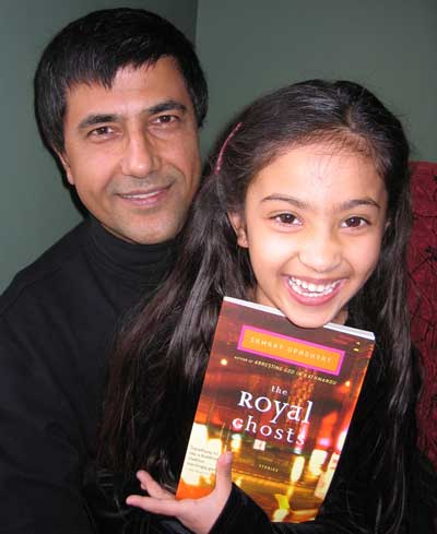 Samrat Upadhayay, writer of The Royal Ghosts has dedicated the book to his daughter